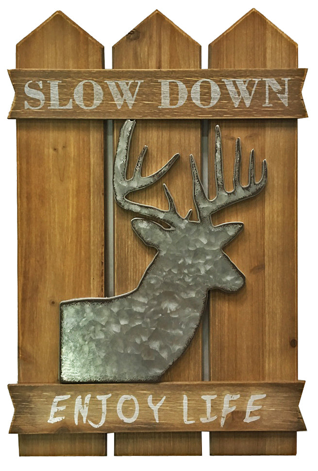 Slow Down Enjoy Life Deer