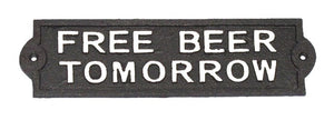 """Free Beer Tomorrow"" Plaque"