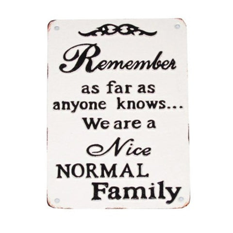 """Nice Normal Family"" Plaque"