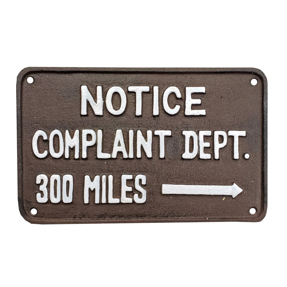 """Notice Complaint Department"" Sign, Antique Rust"