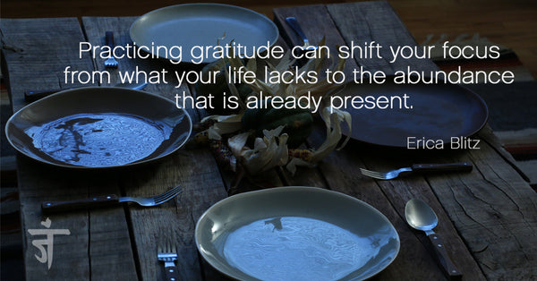 Practicing gratitude can shift your focus from what your life lacks to the abundance that is already present.