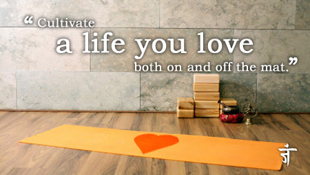 Cultivate a life you love, both on and off the mat, with Namaste Yoga