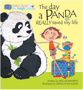 Abbie Rose and the Magic Suitcase: The Day a Panda Really Saved My Life, by Neil Humphreys