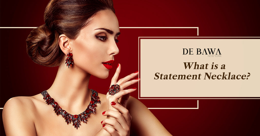 What is a Statement Necklace?