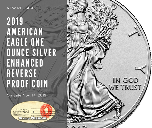 2019 American Eagle One Ounce Silver Enhanced Reverse Proof Coin