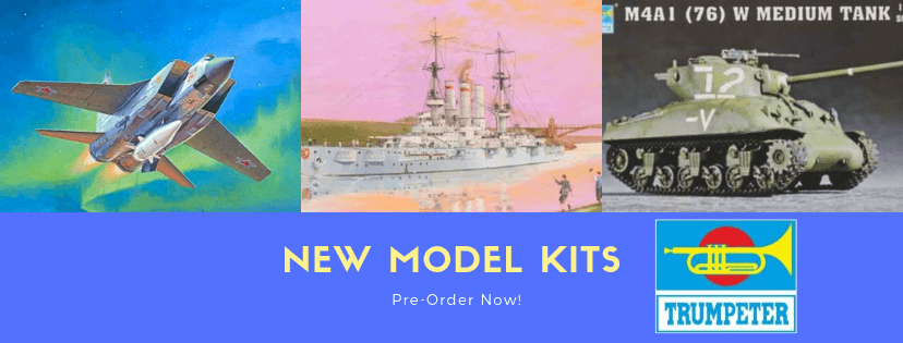 New Model Kits by Trumpeter