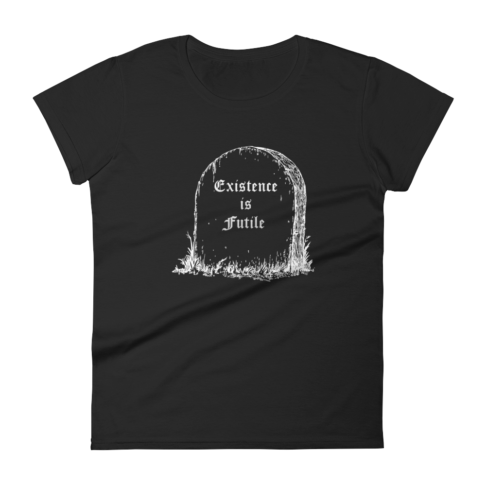 Existence is Futile Slim Fit Tee - Cemetery Swag