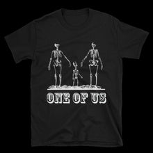 Load image into Gallery viewer, One Of Us Unisex Tee - Cemetery Swag