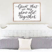 Grant That We May Grow Old Together | 18x24 Print