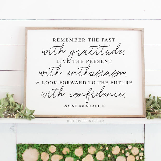 Gratitude, Enthusiasm, Confidence Quote | 18x24 Print