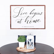 Love Begins at Home | 18x24 Print