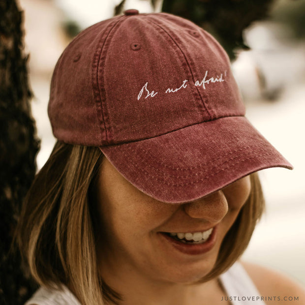 """Be not afraid"" Embroidered Baseball Cap"