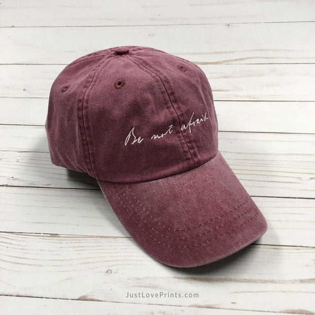 "LAST CHANCE! ""Be not afraid"" Embroidered Baseball Cap"