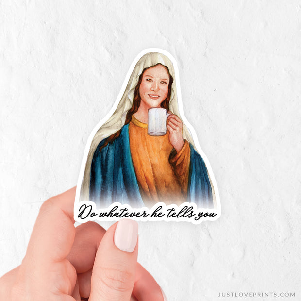"Mary ""Sipping with the Saints"" Vinyl Sticker"
