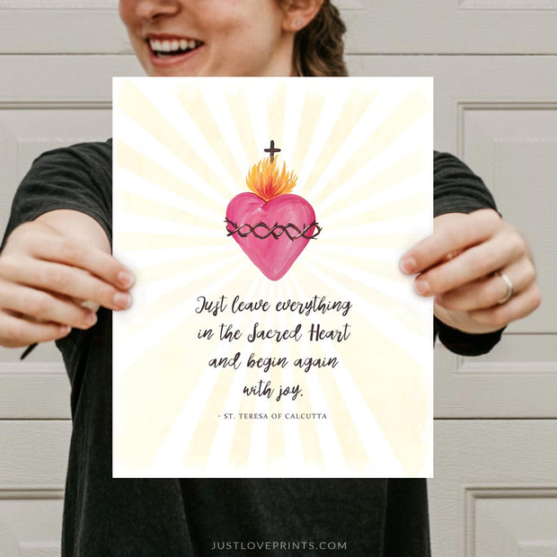 """Just leave everything in the Sacred Heart and begin again with joy."" 