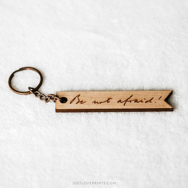 Be Not Afraid Engraved Keychain