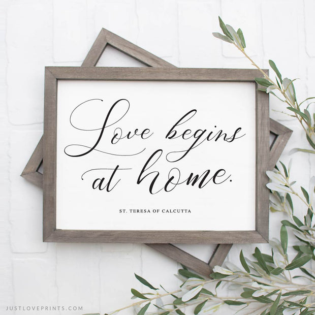 Love Begins at Home | St. Teresa of Calcutta | Black Calligraphy