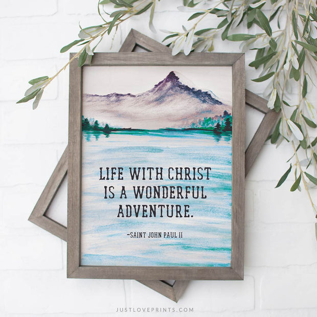 Life with Christ is a Wonderful Adventure | St. John Paul II