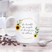 Be Humble, Be Simple, & Bring Joy to Others Mug