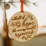 A Thrill of Hope - O Holy Night Ornament