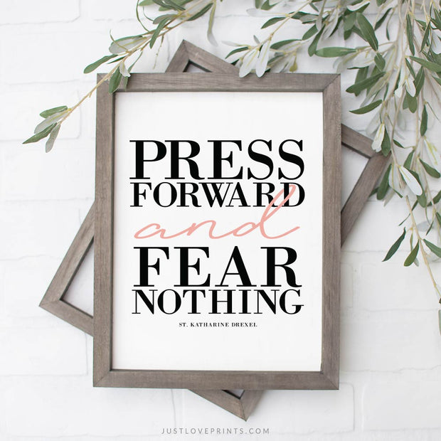 Press Forward and Fear Nothing | St. Katharine Drexel