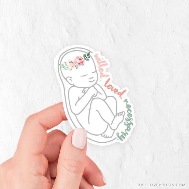 Willed, Loved, Necessary Pro-Life Vinyl Sticker