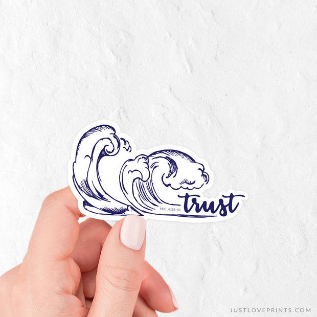 Trust Through the Storm Vinyl Sticker
