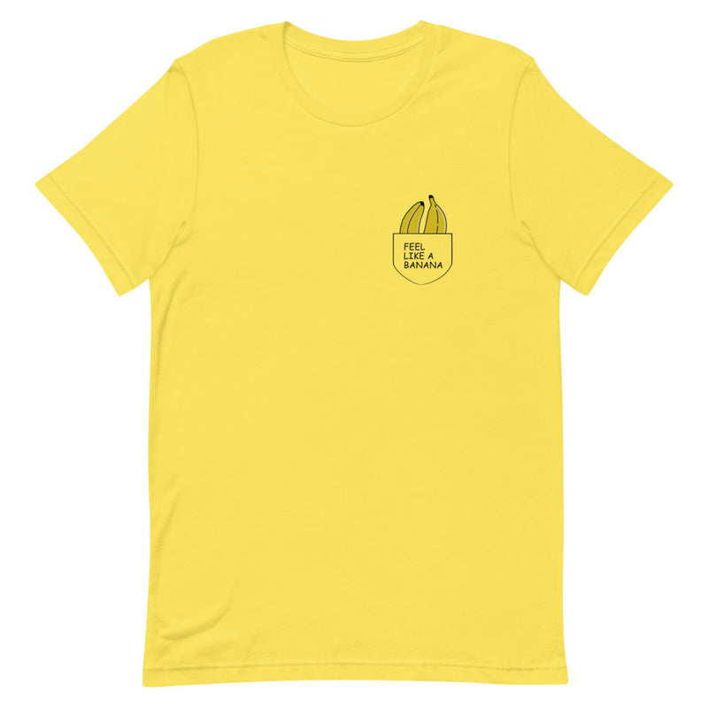 Feel Like A Banana Pocket Design T-Shirt