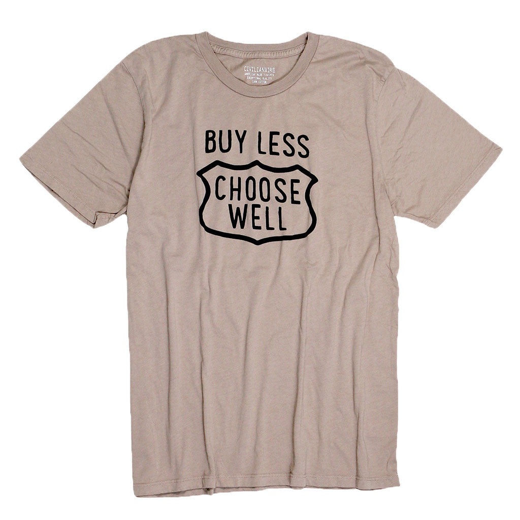 """Buy Less, Choose Well"" Tee - Dark Cloud"