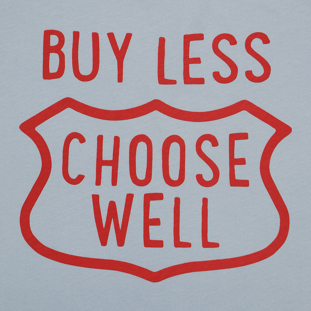 """Buy Less, Choose Well"" Tee - Cool Grey"