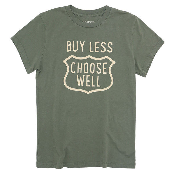 """BUY LESS CHOOSE WELL"" Women"