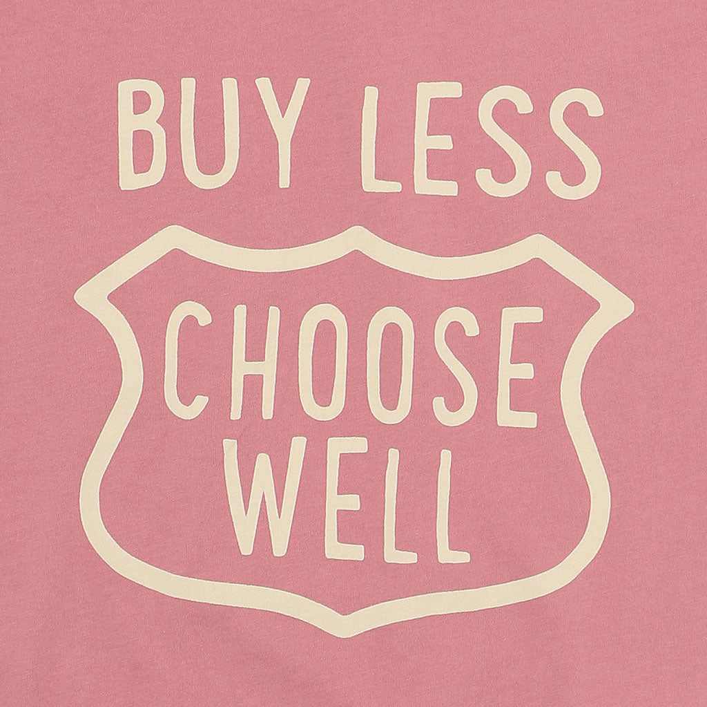 """BUY LESS CHOOSE WELL""  Women's Crew Neck Short Sleeve Tee - FLAMINGO"