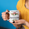 Put On A Kilt and Call Me Sassenach Ceramic Mug 11 oz.