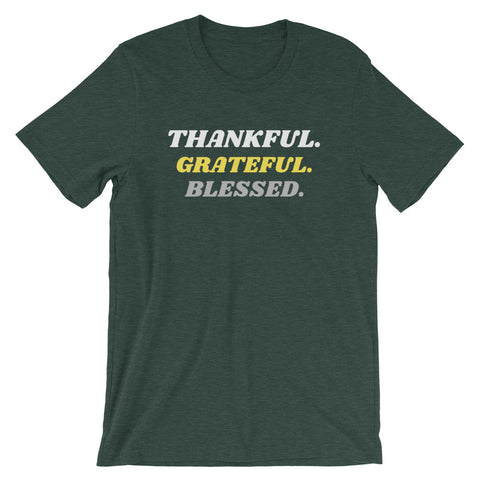 thankful. grateful. blessed. tee