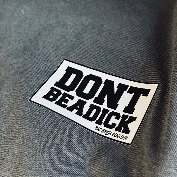 DON'T BE A DICK STAMP T-Shirts / Sandy Beach