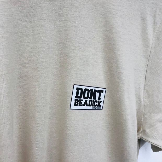 DON'T BE A DICK STAMP T-Shirts / Charcol