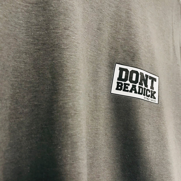 DON'T BE A DICK STAMP T-Shirts / Heather Grey