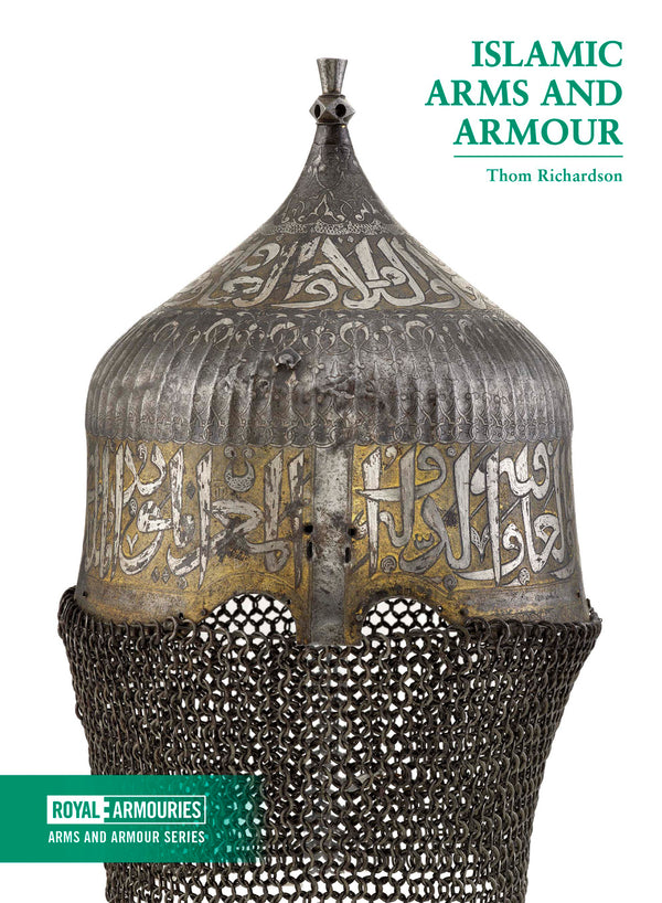 Islamic Arms and Armour by Thom Richardson