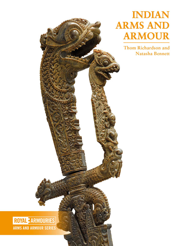 Indian Arms and Armour eBook by Thom Richardson and Natasha Bennett