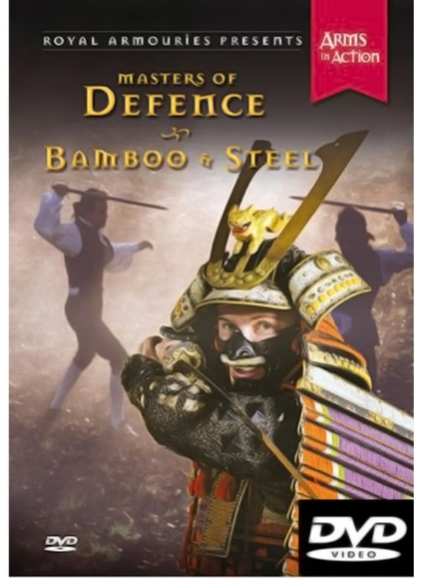 Masters of Defence - Bamboo & Steel - Royal Armouries DVD