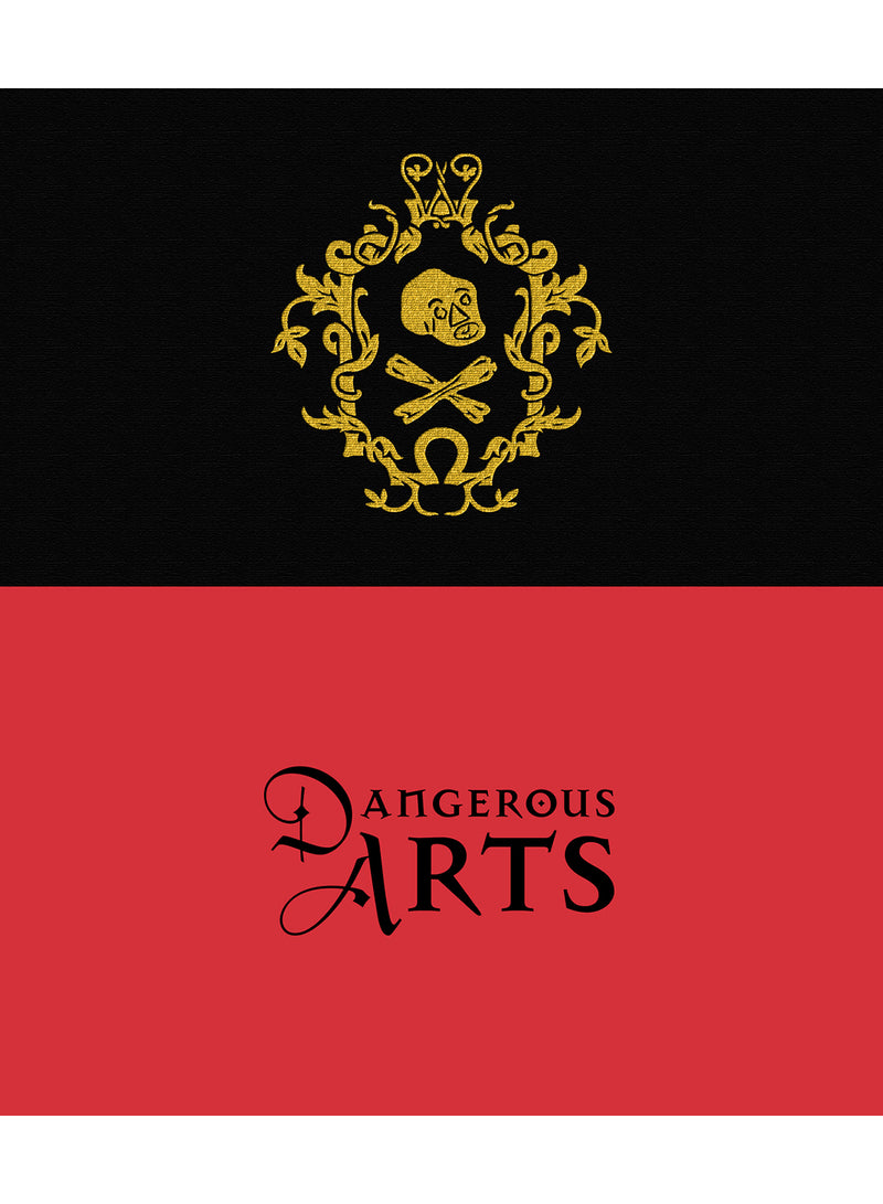 Dangerous Arts eBook
