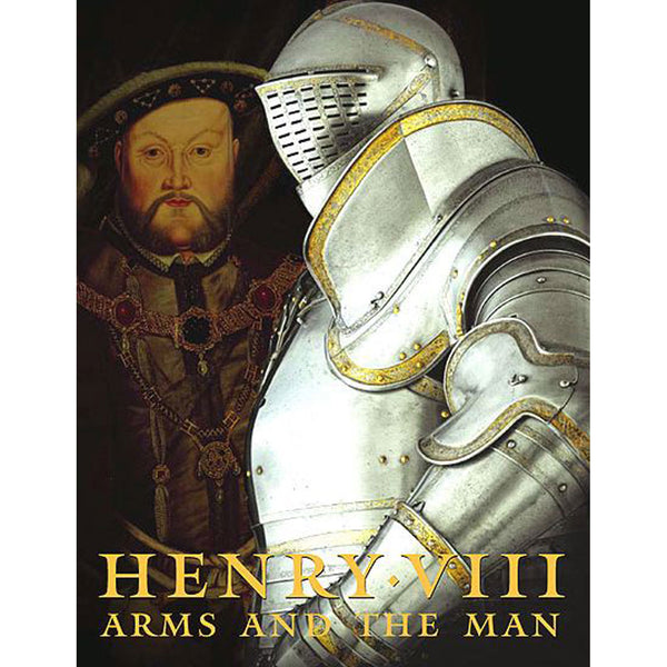 Henry VIII: Arms and the Man Book