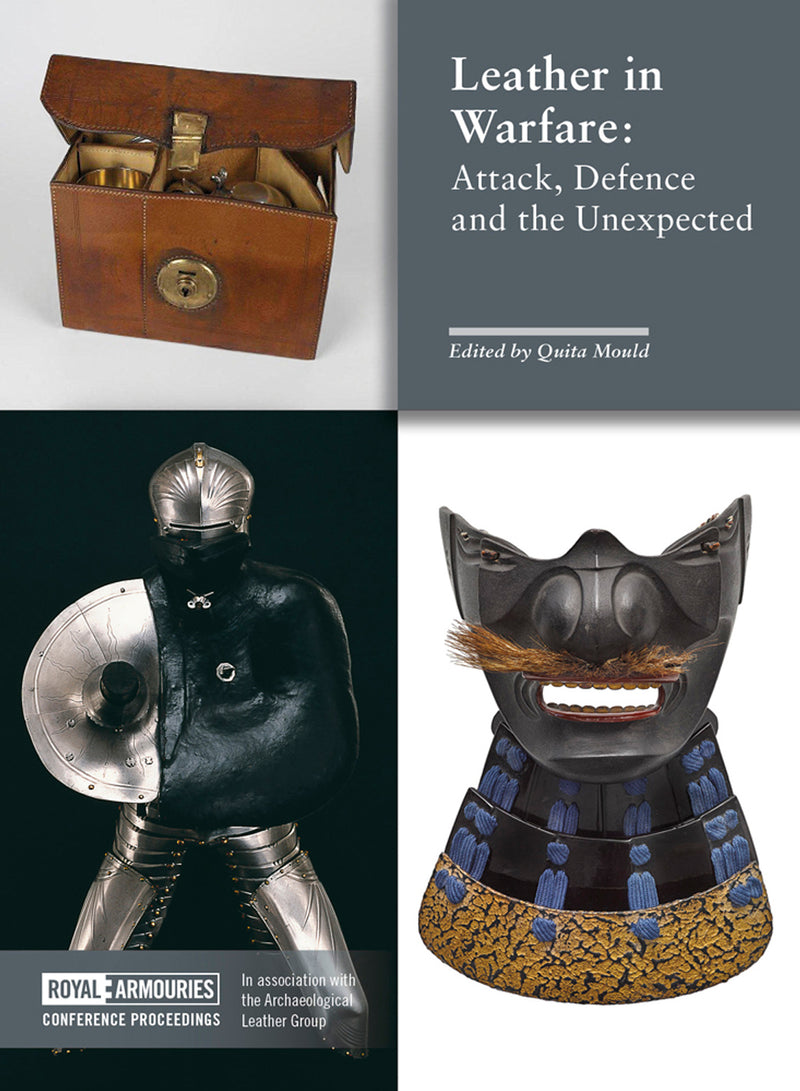 Leather in Warfare: Attack, Defence and the Unexpected