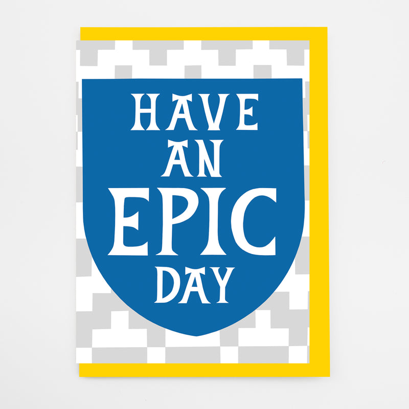 Epic Day Card