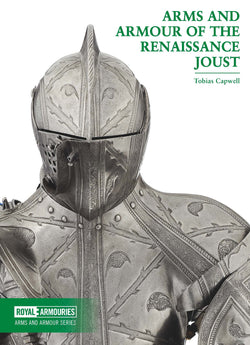 Arms and Armour of the Renaissance Joust