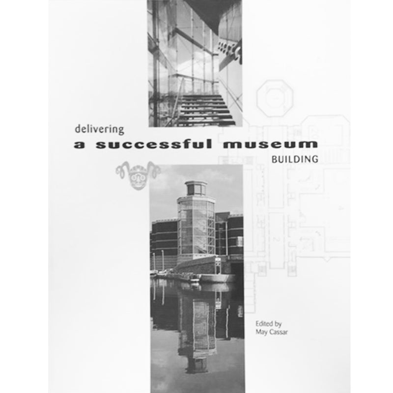 Delivering a Successful Museum Building
