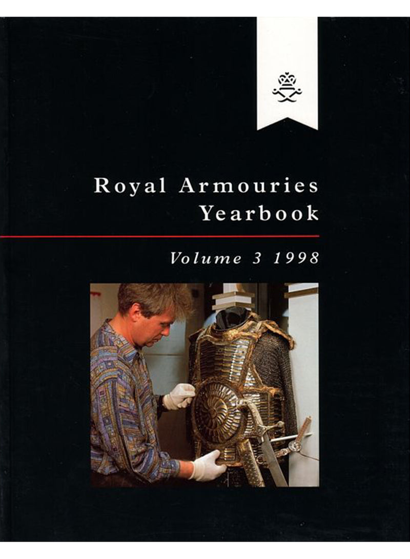 Royal Armouries Yearbook Vol.3