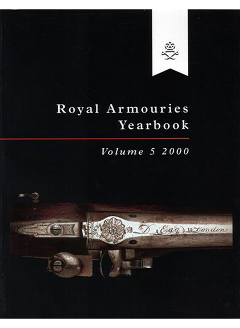 Royal Armouries Yearbook Vol.5