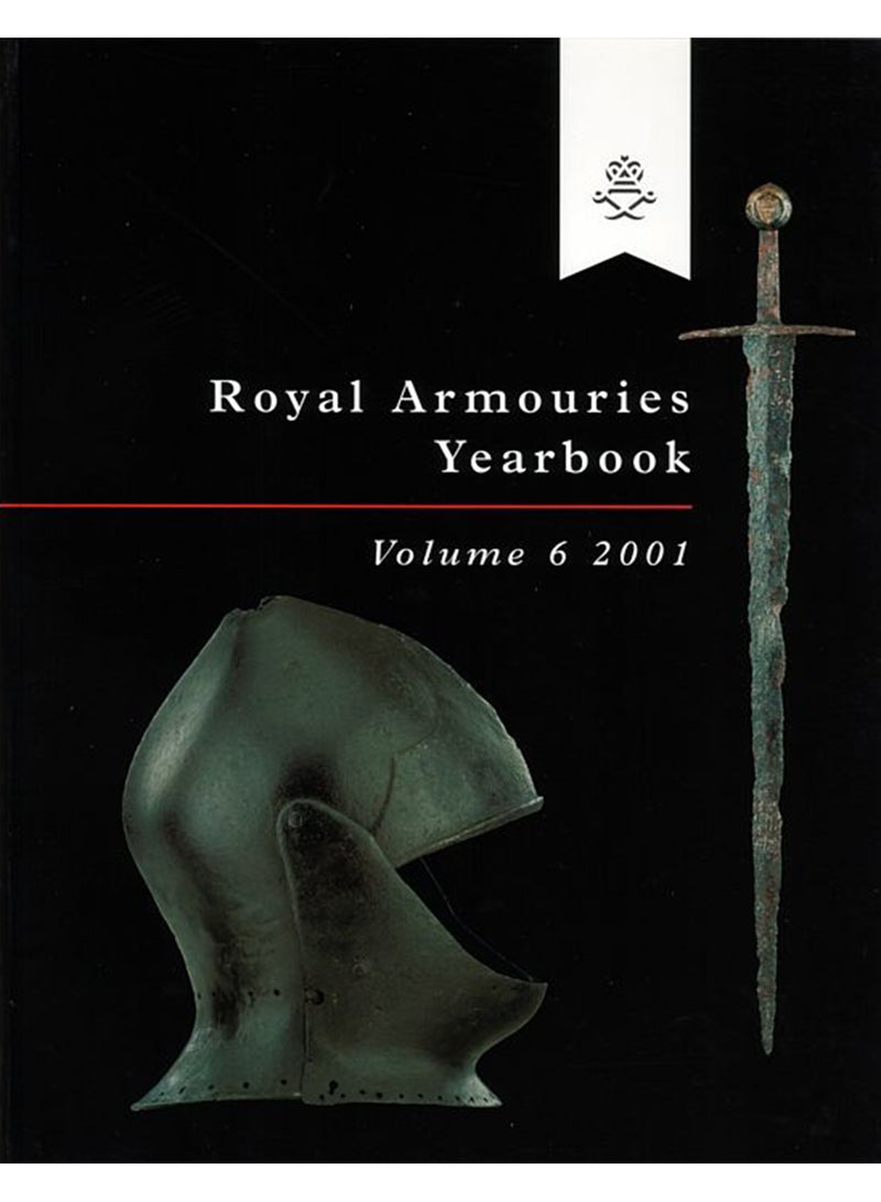 Royal Armouries Yearbook Vol.6
