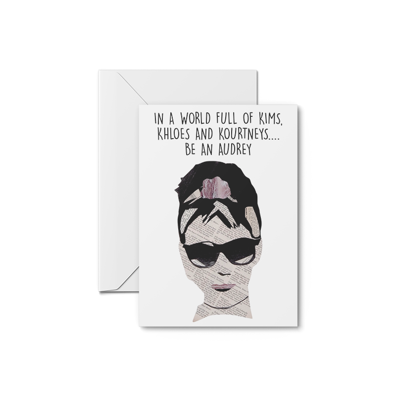 Be an Audrey Greeting Card